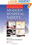 Handbook of Modern Hospital Safety, S...