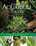 Encyclopedia of Aquarium Plants by Hiscock, Peter (March 1, 2003) Hardcover