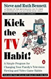 Kick the TV Habit!, Steve Bennett and Ruth Bennett, 0140240012