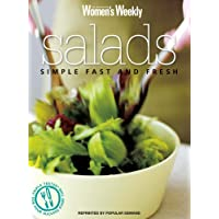"""Salads: Simple, Fast and Fresh (""""Australian Women's Weekly"""" Home Library)"""