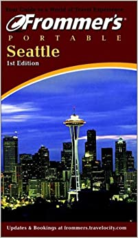 Seattle (Frommer′s Portable)