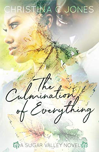 Books : The Culmination of Everything (Sugar Valley)