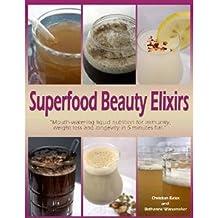 Superfood Beauty Elixirs