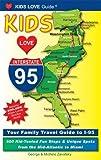 Kids Love I-95, Michele Zavatsky and George Zavatsky, 0982288018