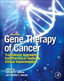 img - for Gene Therapy of Cancer, Third Edition: Translational Approaches from Preclinical Studies to Clinical Implementation book / textbook / text book