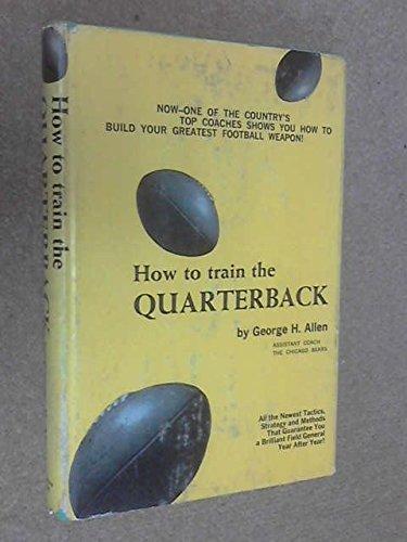 How to train the quarterback