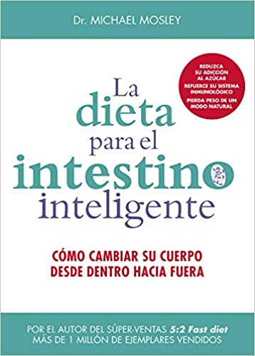 Dieta para el intestino inteligente, La: Michael Mosley: 9788497991650: Amazon.com: Books