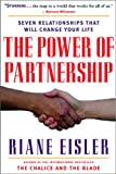 The Power of Partnership: The Seven Relationships that Will Change Your Life