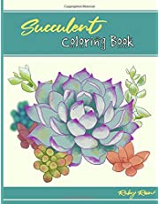 Succulent Coloring Book: A Unique Adult Coloring Book of Succulents for Relaxation and Mindfulness