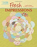 Fresh Impressions  (Leisure Arts #5265)