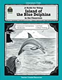 A Guide for Using Island of the Blue Dolphins in the Classroom (Literature Unit)