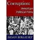 Corruption: American Political Films