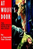 At Wolfe's Door, J. K. Van Dover, 0918736528