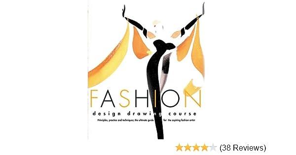 Fashion Design Drawing Course: Tatham: Amazon.com: Books