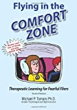 Flying in the Comfort Zone: Therapeutic Learning for Fearful Fliers