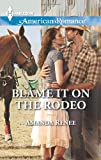 Blame It on the Rodeo, Amanda Renee, 0373755082