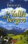 La vallée des bergers par Froustey