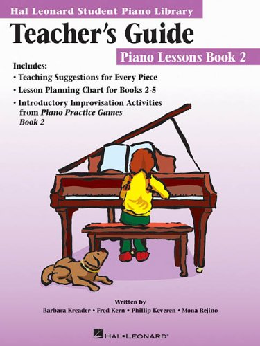 The Hal Leonard Student Piano Library Teacher's Guide - Piano Lessons Book 2