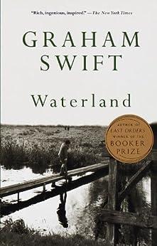 Waterland (Vintage International) by [Swift, Graham]