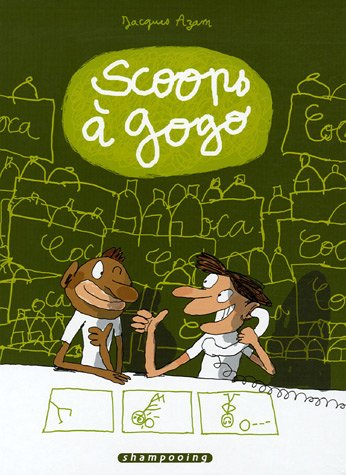 Scoops  gogo, Tome 1 (French Edition)