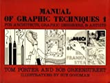 img - for Manual of Graphic Techniques for Architects, Graphic Designers and Artists by Tom Porter (1980-04-01) book / textbook / text book