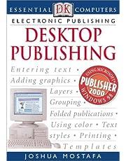 Essential Computers Electronic Publishing Desktop Publishing