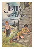 img - for Jeptha and the New People book / textbook / text book