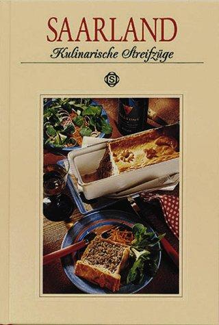 Saarland - Kulinarische Streifzüge