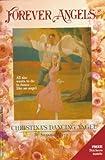 Christina's Dancing Angels: Forever Angels