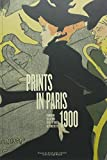 img - for Prints in Paris 1900: From Elite to the Street book / textbook / text book