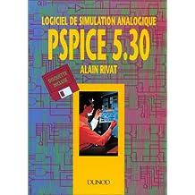 pspice 5. 30: logiciel de simulation analogique (+disq. )