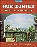 Horizontes : Repaso y Conversación, Gilman, Graciela Ascarrunz and Levy-Konesky, Nancy, 0471476005