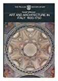 Art and Architecture in Italy, 1600-1750, Rudolf Wittkower, 0140560165