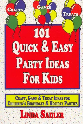 Download 101 Quick & Easy Party Ideas For Kids pdf epub