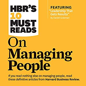 HBR's 10 Must Reads on Managing People Hörbuch