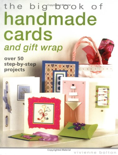 The Big Book of Handmade Cards and Giftwrap: Over 50 Step-by-Step - Hobby Uk Craft Co
