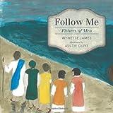 Follow Me: Fishers of Men