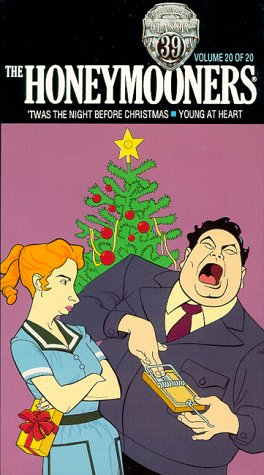 The Honeymooners 'Classic 39,' Vol. 20: 'Twas The Night Before Christmas & Young At Heart [VHS]