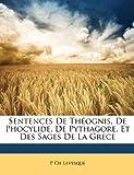 Sentences de Théognis, de Phocylide, de Pythagore, et des Sages de la Grece, P. Ch Levesque, 1147750149