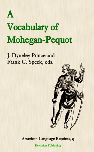 A Vocabulary of Mohegan-pequot (American Language Reprints) by Evolution Pub & Manufacturing
