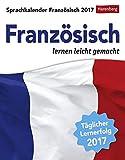 Sprachkalender Französisch - Kalender 2017: Französisch lernen leicht gemacht