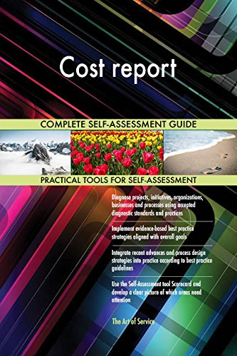 Cost report Toolkit: best-practice templates, step-by-step work plans and maturity diagnostics