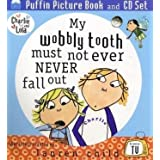 Charlie And Lola My Wobbly Tooth Must Not Ever Never Fall Outd