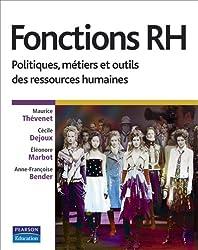 Fonctions RH: Politiques, métiers et outils des ressources humaines