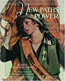 img - for New Paths to Power: American Women 1890-1920 (Young Oxford History of Women in the United States) book / textbook / text book