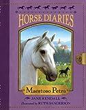 Horse Diaries #4: Maestoso Petra