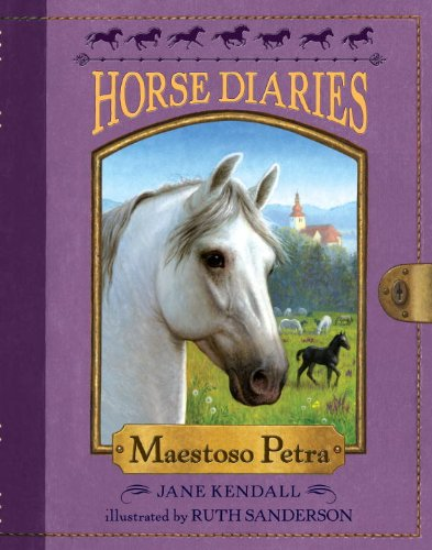 Horse Diaries #4: Maestoso Petra by Random House Books for Young Readers