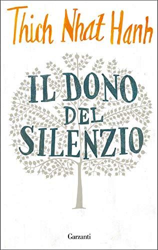 Il dono del silenzio (Italian Edition)