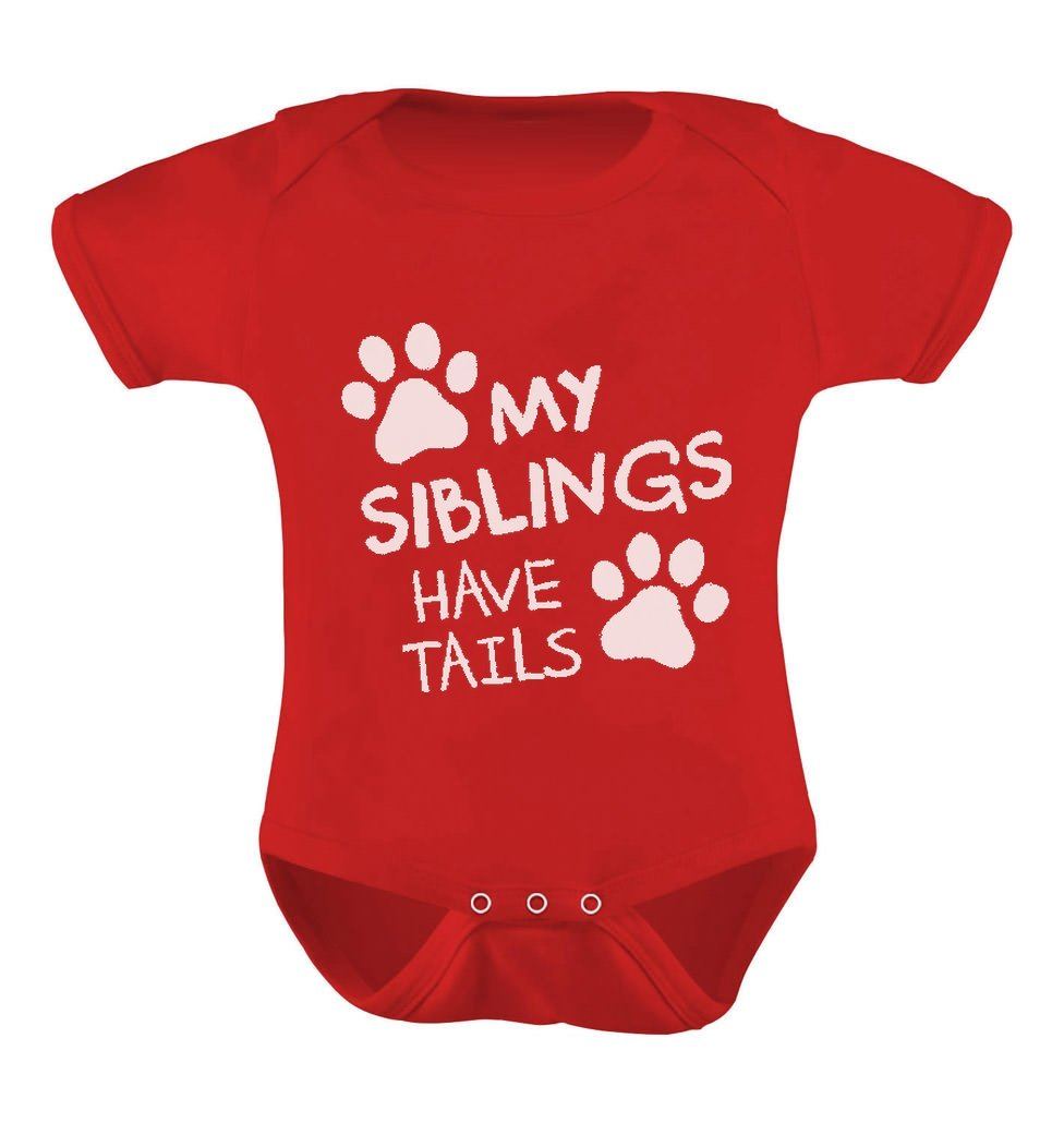 My Siblings Have Tails Paws Funny Shirt Dog/Cat Infant Baby Bodysuit G0PM03lgj