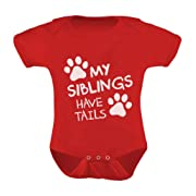 My Siblings Have Tails Funny One-Piece Infant Baby Bodysuit Newborn Red